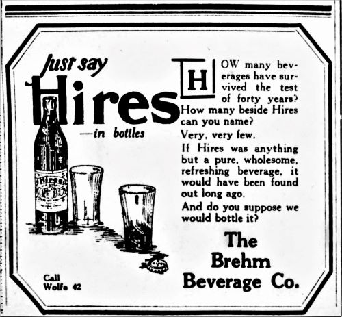 Hires Root Beer Brehm Beverage Co_The_Evening_Sun_Baltimore Maryland_Tue__Aug_9__1921.jpg